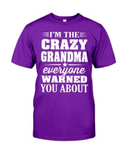 Crazy Grandma Everyone Warned Classic T-Shirt front