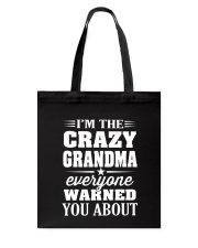 Crazy Grandma Everyone Warned Tote Bag thumbnail