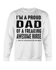 I'M A PROUD DAD OF A FREAKING AWESOME NURSE Crewneck Sweatshirt thumbnail