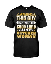 October Woman Protect This Guy Classic T-Shirt front