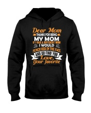 Thanks For Being My Mom  Hooded Sweatshirt thumbnail