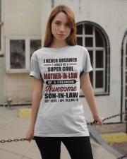 I NEVER DREAMED Classic T-Shirt apparel-classic-tshirt-lifestyle-19