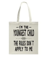 I'm The Youngest Child Tote Bag thumbnail