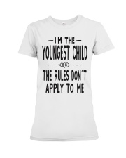 I'm The Youngest Child Premium Fit Ladies Tee thumbnail