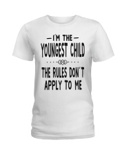 I'm The Youngest Child Ladies T-Shirt thumbnail