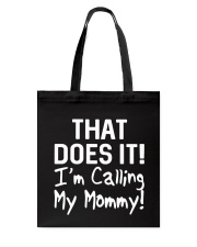 Calling Mommy Tote Bag thumbnail