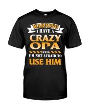 Warning Crazy Opa Classic T-Shirt thumbnail