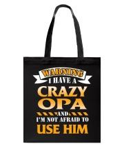 Warning Crazy Opa Tote Bag thumbnail