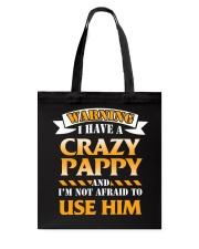 Warning Crazy Pappy Tote Bag thumbnail