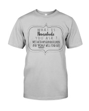 WHAT IS NANATUDE YOU ASK Classic T-Shirt front