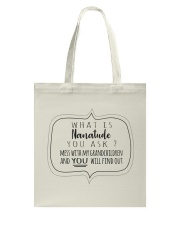 WHAT IS NANATUDE YOU ASK Tote Bag tile
