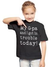 MY G-PA AND I GOT IN TROUBLE TODAY Youth T-Shirt lifestyle-youth-tshirt-front-2