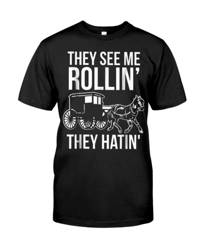 Mens Funny Amish Riding Dirty Tee They See Me Roll
