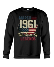 Legends Were Born In March 1961 57th Birthday Gift Crewneck Sweatshirt thumbnail