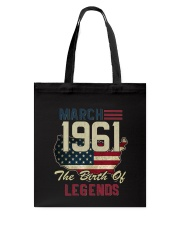 Legends Were Born In March 1961 57th Birthday Gift Tote Bag thumbnail