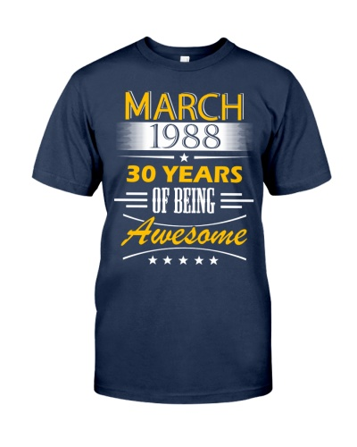 MARCH 1988 30 YEARS Years Of Being Awesome