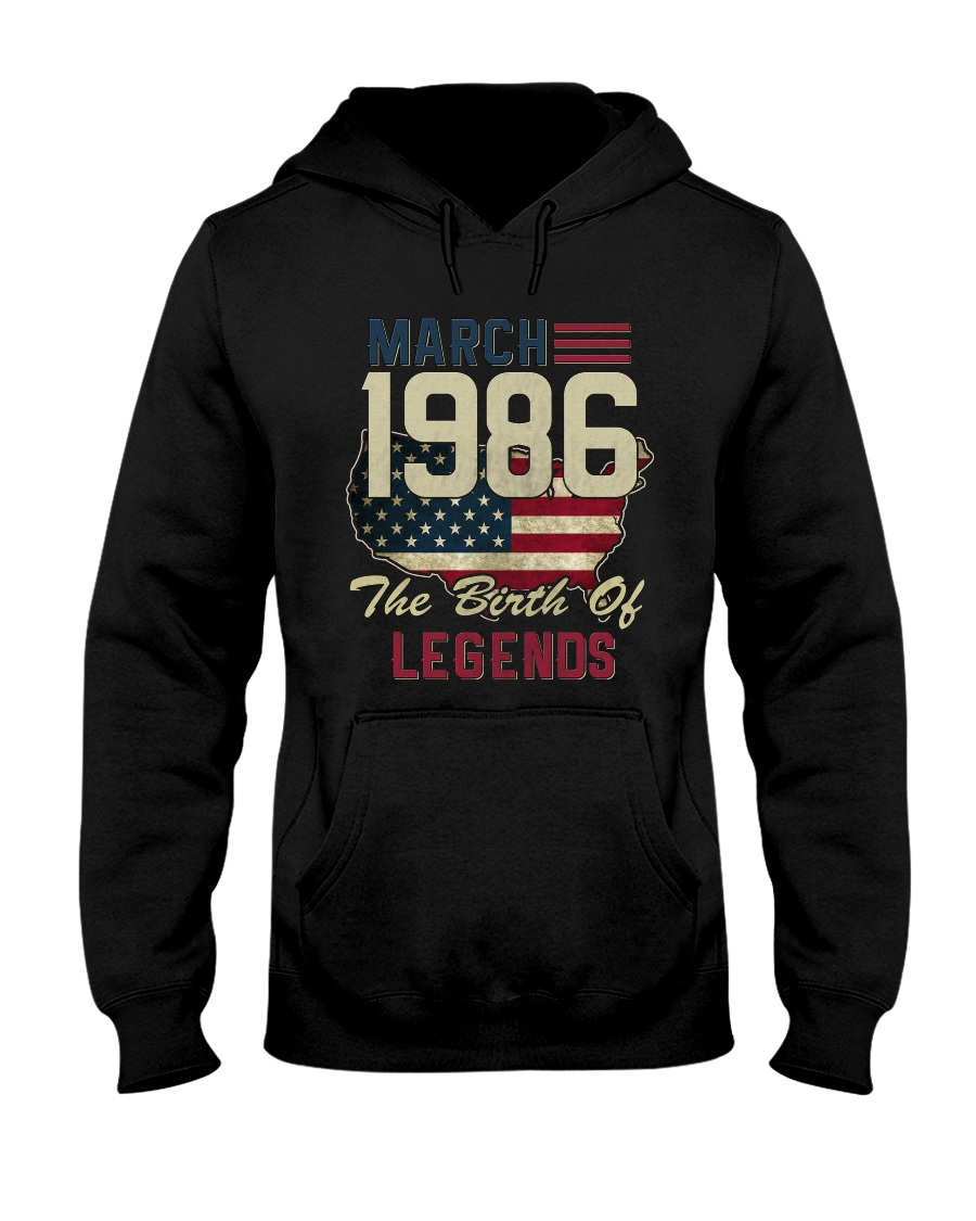 Legends Were Born In March 1986 32th Birthday Gift Hooded Sweatshirt