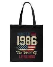 Legends Were Born In March 1986 32th Birthday Gift Tote Bag tile