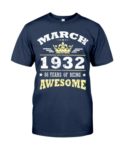 MARCH 1932 86 YEARS OF BEING AWESOME Gift 1