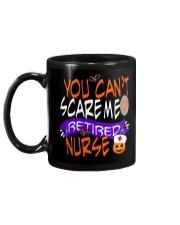 You Can't Scare Me I'm A Retired Nurse Mug Mug back