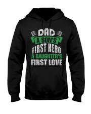 Dad A Son's First Hero A Girl's  First Love Hooded Sweatshirt thumbnail