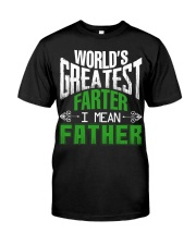 Father is world's greatest  Classic T-Shirt front