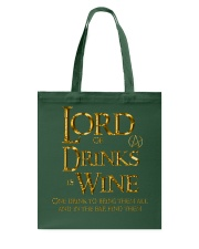 Lord of the Drinks is Wine Tote Bag thumbnail