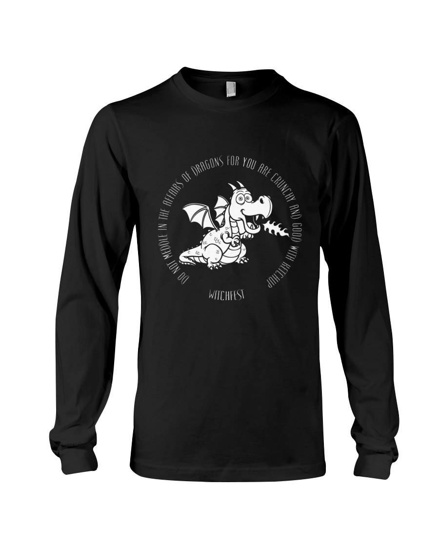 Do Not Mess With Dragons Long Sleeve Tee
