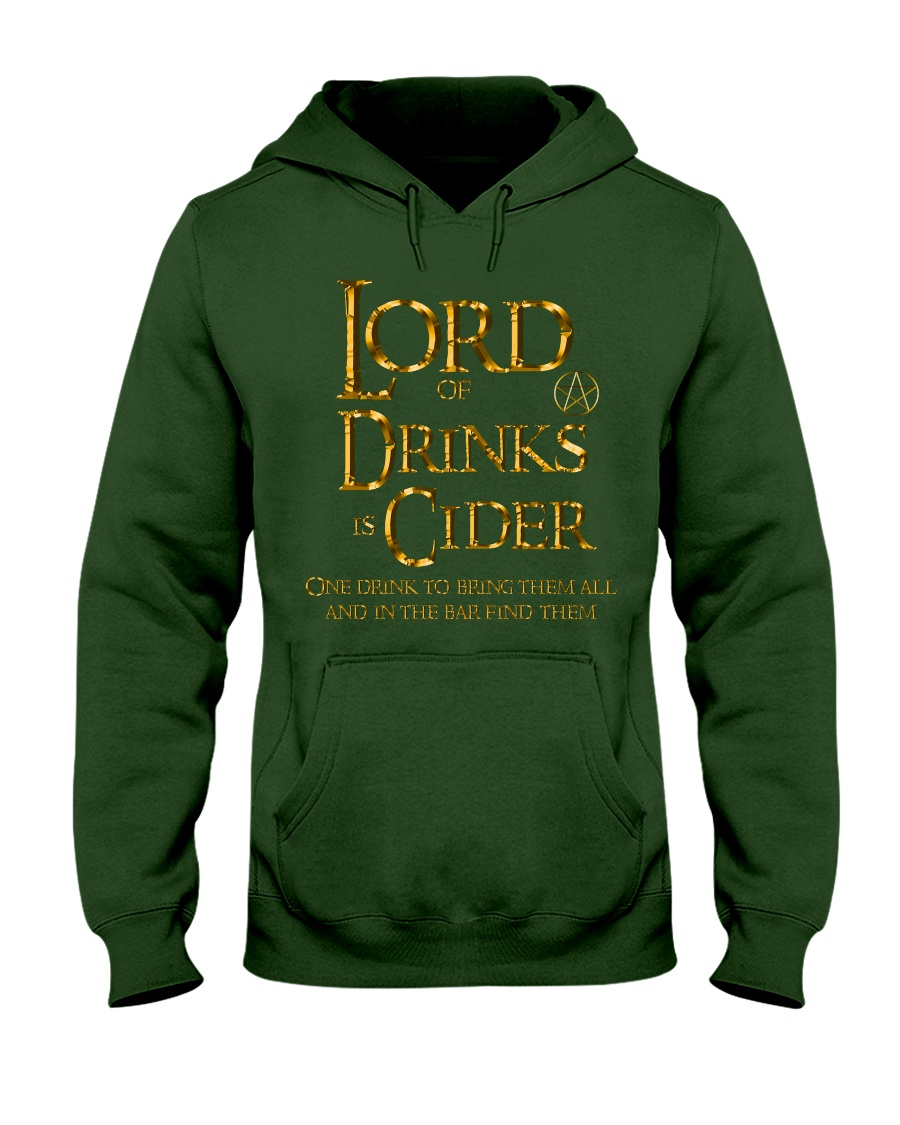 Lord of Drinks is Cider Hooded Sweatshirt