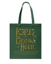 Lord of the Drinks is Beer Tote Bag thumbnail