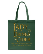 Lady of the Drinks is Cider Tote Bag thumbnail