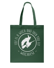 Life is a Witch then you fly Tote Bag thumbnail