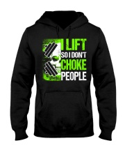 I LIFT SO I DON'T CHOKE PEOPLE Hooded Sweatshirt thumbnail