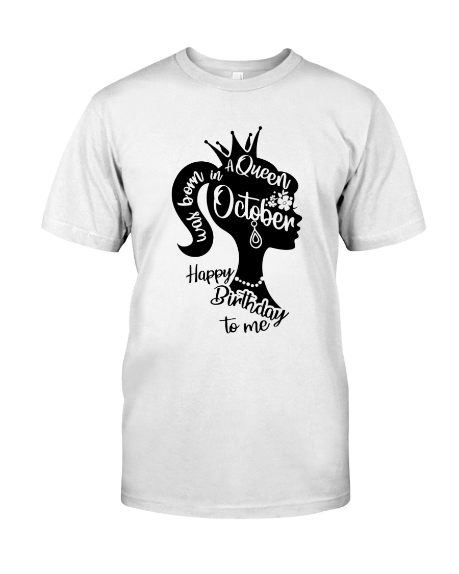 OCTOBER QUEEN Classic T-Shirt