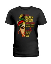 MARCH QUEEN-D Ladies T-Shirt front