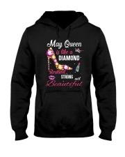 May Queen Is Like A Diamond Hooded Sweatshirt thumbnail