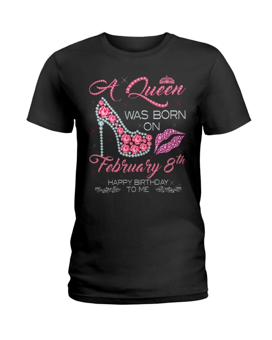 8 FEBRUARY QUEEN Ladies T-Shirt
