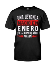 H - NACIO EN ENERO Classic T-Shirt front
