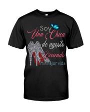 CHICA DE AGOSTO Classic T-Shirt front