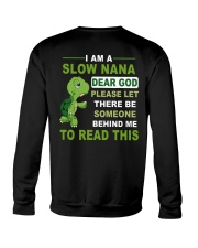 RUN SLOW NANA Crewneck Sweatshirt thumbnail