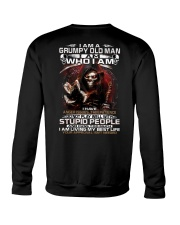 GRUMPY OLD MAN STUPID PEOPLE Crewneck Sweatshirt thumbnail