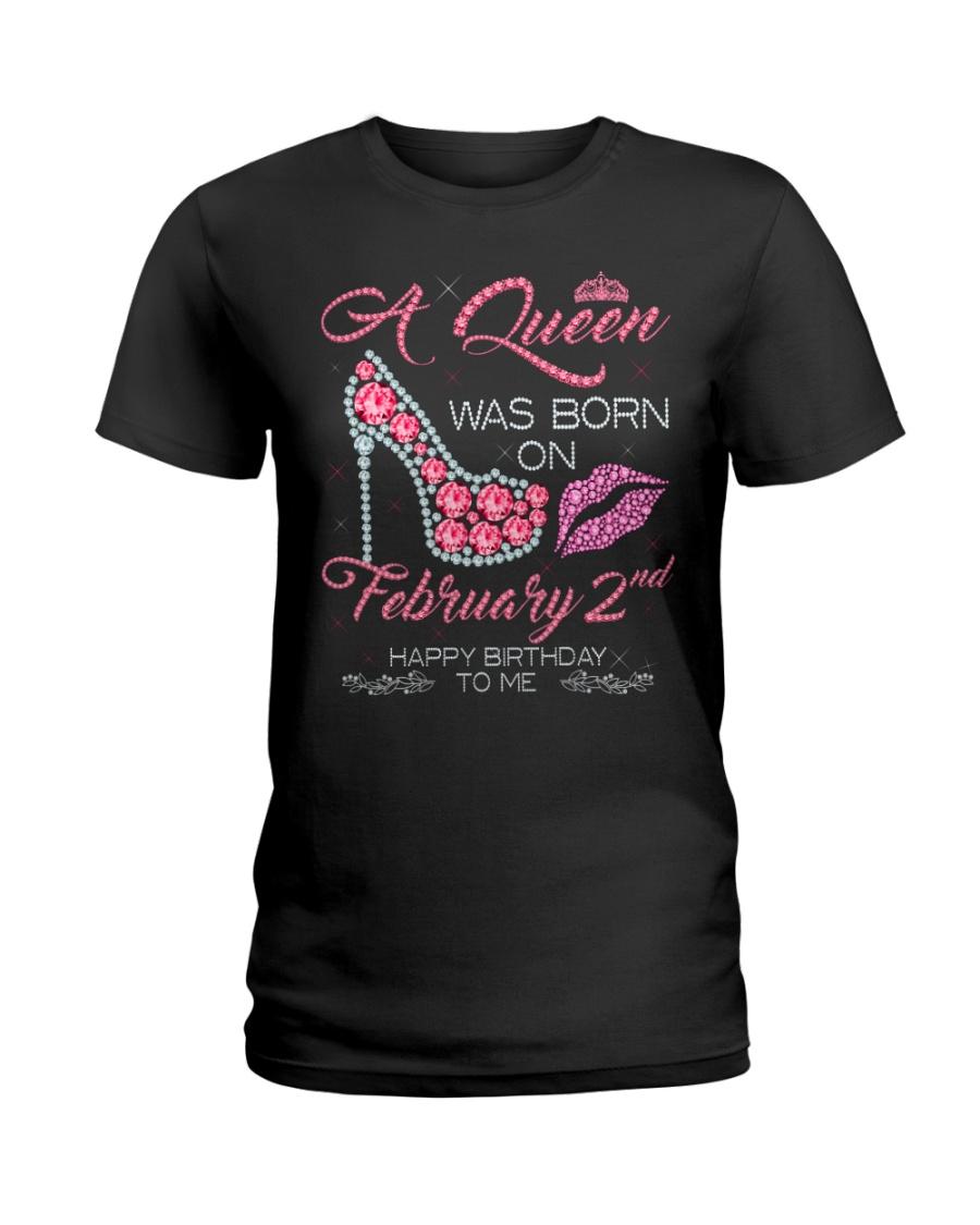 2 FEBRUARY QUEEN Ladies T-Shirt