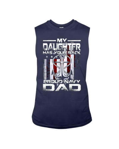 My Daughter Has Your Back Proud Navy Dad T-Shirt