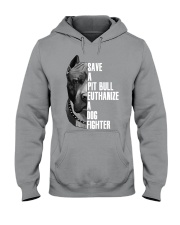 Save A Pitbull Euthanize A Dog Fighter shirts Hooded Sweatshirt thumbnail