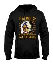 NATIVE PRIDE Hooded Sweatshirt front