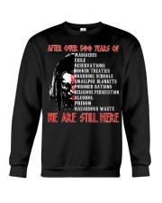 We are still here Crewneck Sweatshirt thumbnail
