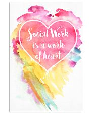 Social Work is a work of heart 16x24 Poster front