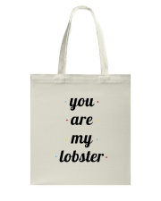 FRIENDS TV SHOW you are my lobster Tote Bag thumbnail