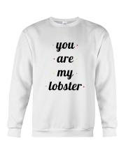 FRIENDS TV SHOW you are my lobster Crewneck Sweatshirt thumbnail