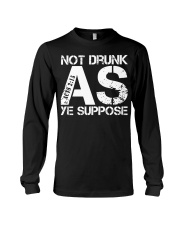 NOT DRUNK Long Sleeve Tee thumbnail